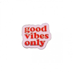 Pin's Good vibes only