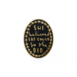 Pin's She believed she could, so she did